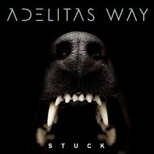 stuck adelitas way