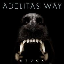 stuck adelitas way