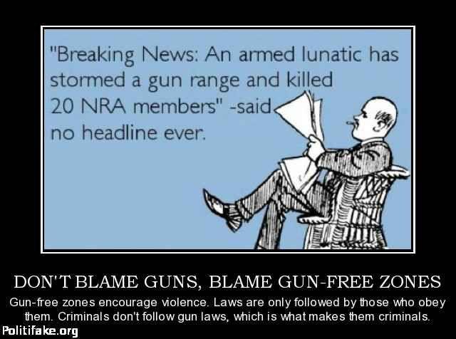 gun free zones dont work.jpg